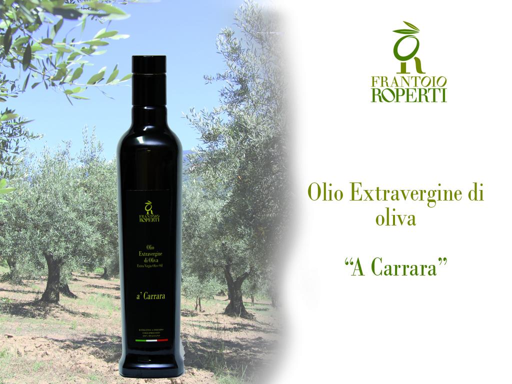 """Olio Extravergine di Oliva """"A Carrara"""""""